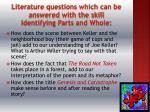 literature questions which can be answered with the skill identifying parts and whole