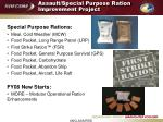 assault special purpose ration improvement project