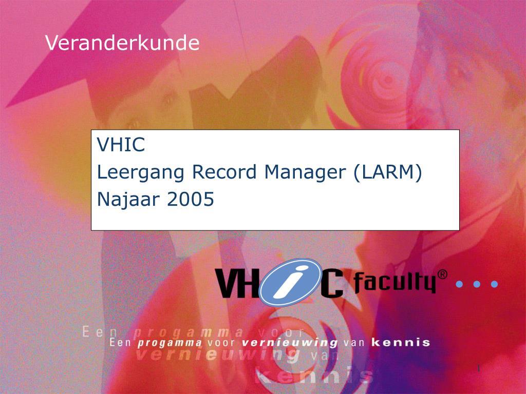 vhic leergang record manager larm najaar 2005 l.
