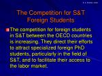 the competition for s t foreign students