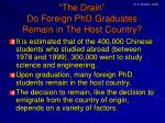 the drain do foreign phd graduates remain in the host country