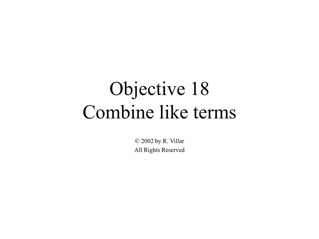 objective 18 combine like terms l.