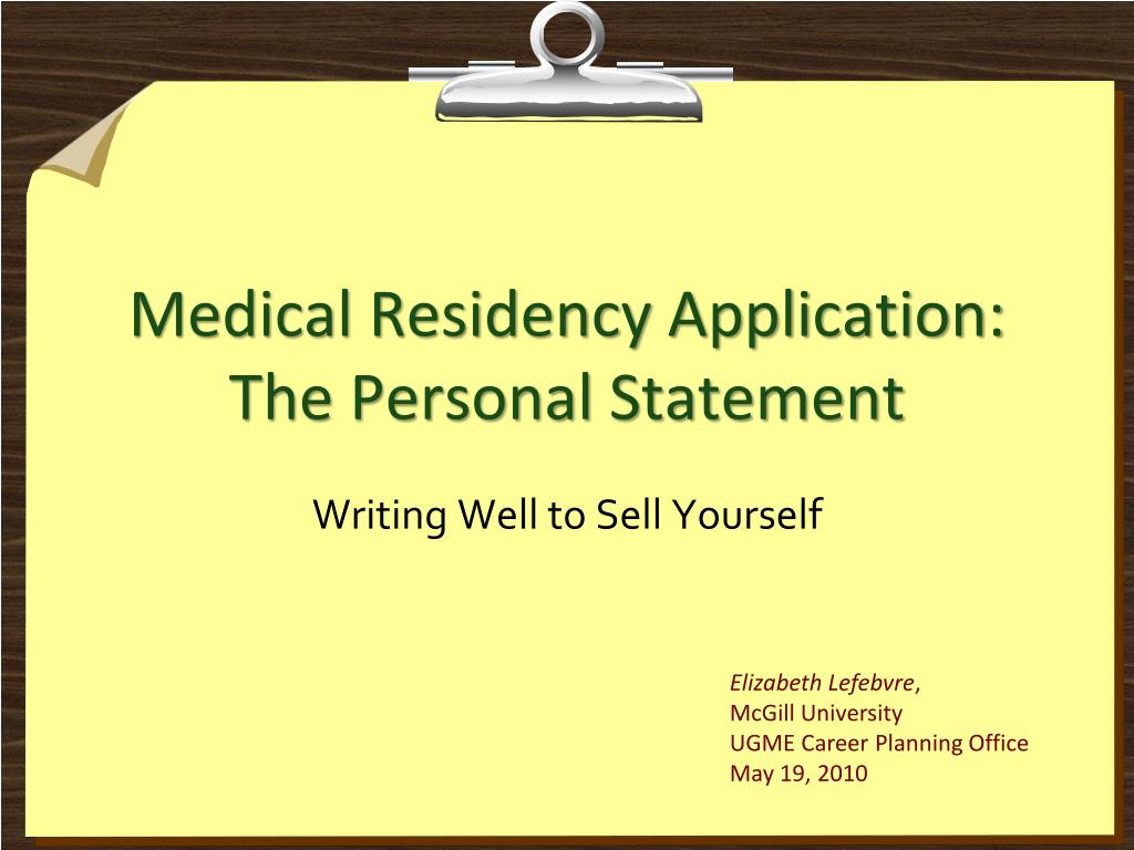 medical residency application the personal statement l.