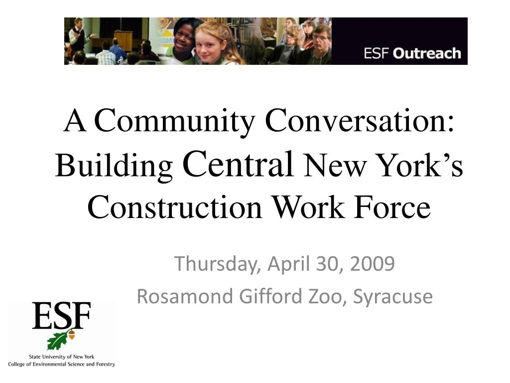 a community conversation building central new york s construction work force l.