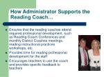 how administrator supports the reading coach