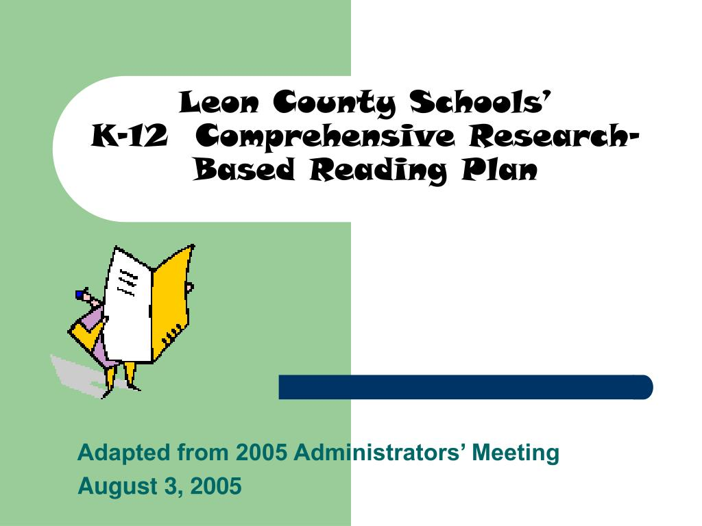 leon county schools k 12 comprehensive research based reading plan l.