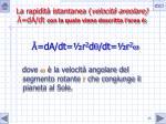la rapidit istantanea velocit areolare da dt con la quale viene descritta l area