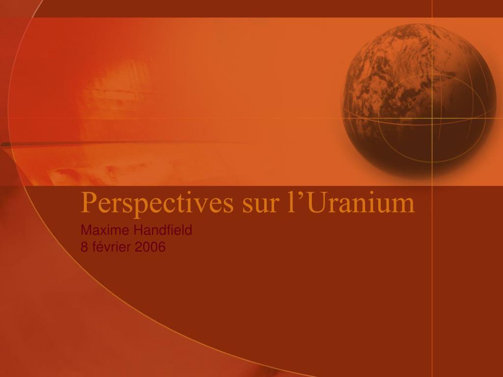 perspectives sur l uranium l.