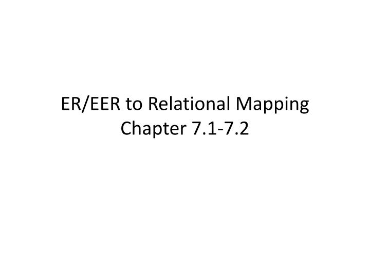 Er eer to relational mapping chapter 7 1 7 2