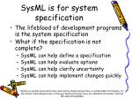 sysml is for system specification