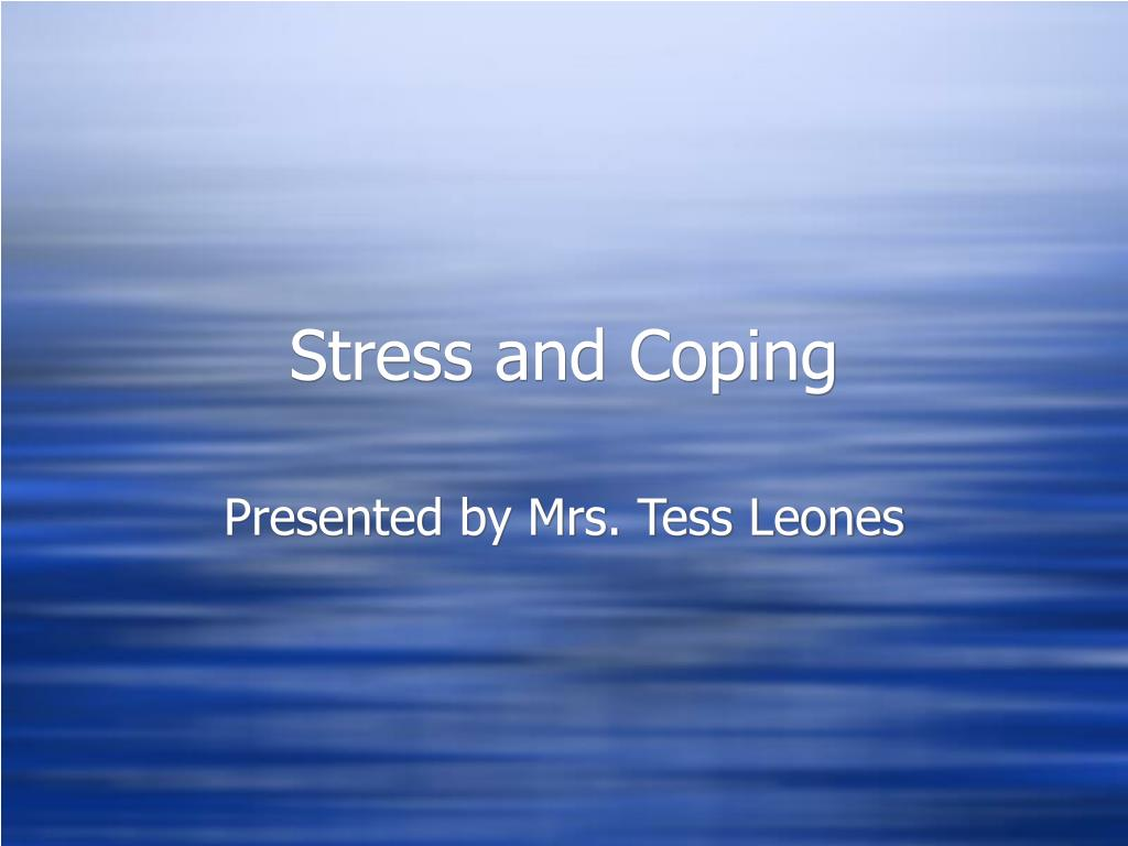 stress and coping l.
