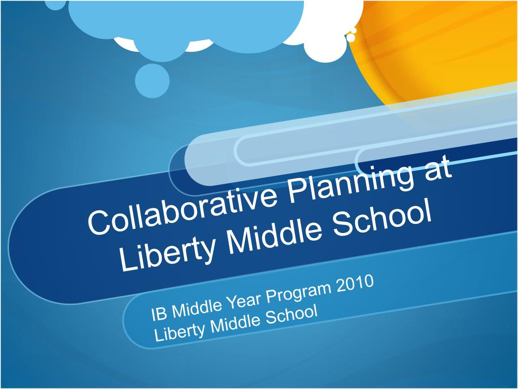 collaborative planning at liberty middle school l.