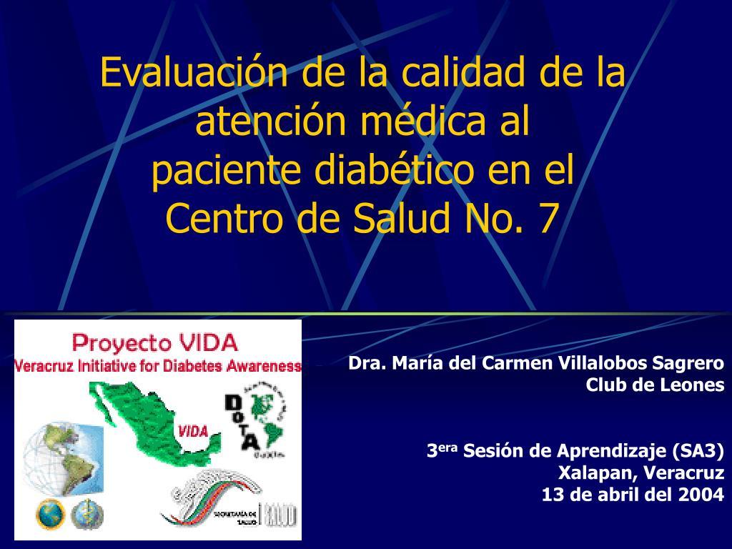 evaluaci n de la calidad de la atenci n m dica al paciente diab tico en el centro de salud no 7 l.