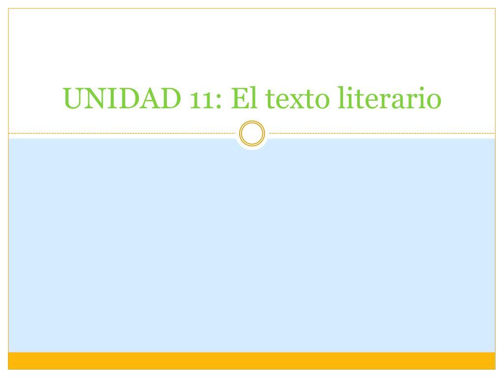 unidad 11 el texto literario l.