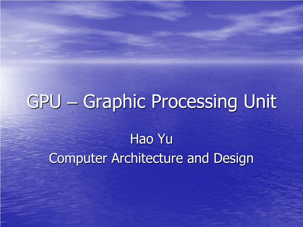 gpu graphic processing unit l.