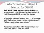 what schools can i attend if selected for duins