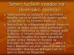 smeri tur kih vpadov na slovensko ozemlje