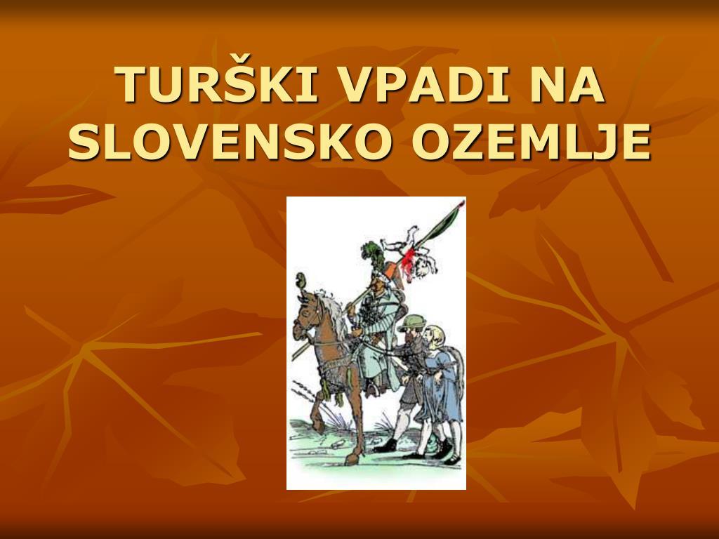 tur ki vpadi na slovensko ozemlje l.