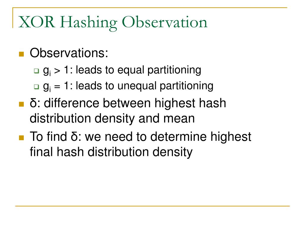 PPT - Optimal XOR Hashing for a Linearly Distributed Address