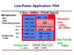 low power application pda