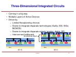 three dimensional integrated circuits