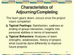 characteristics of adjourning completing