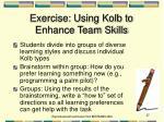 exercise using kolb to enhance team skills