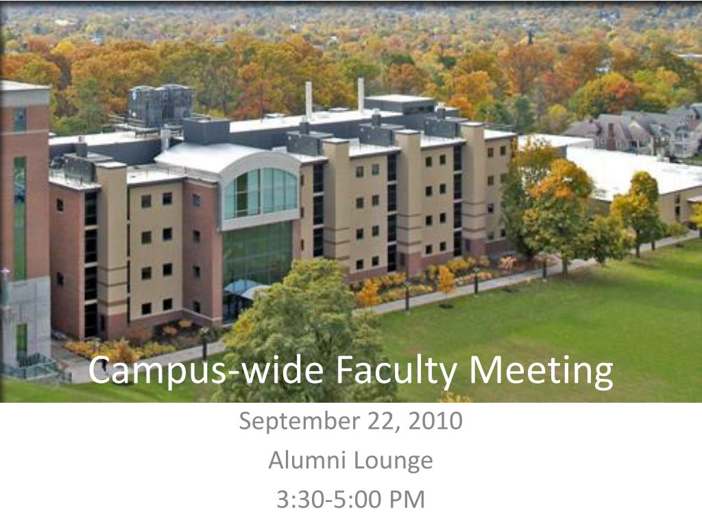campus wide faculty meeting l.
