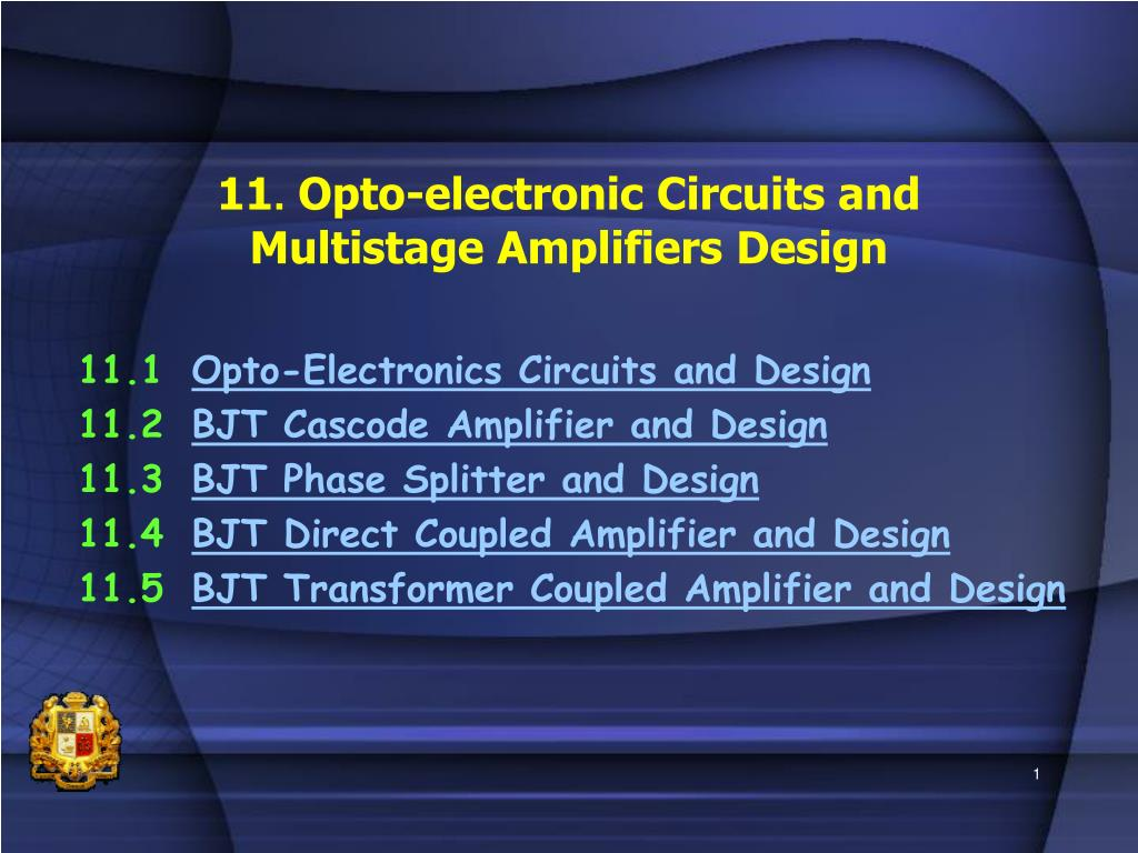 11 opto electronic circuits and multistage amplifiers design l.