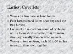 earliest coverlets