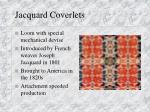 jacquard coverlets