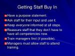 getting staff buy in