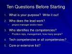 ten questions before starting