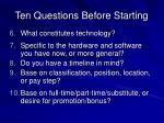 ten questions before starting13