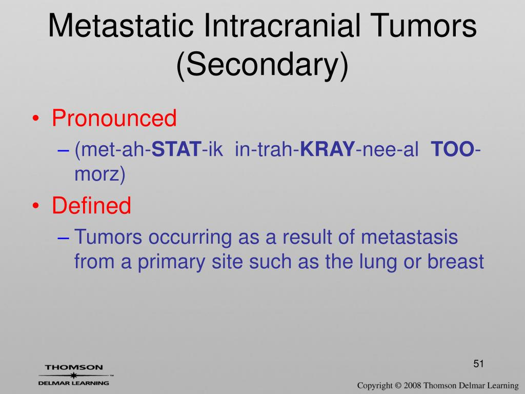 Metastatic Intracranial Tumors (Secondary)