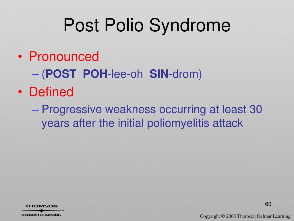 Post Polio Syndrome
