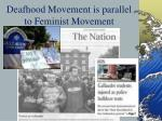 deafhood movement is parallel to feminist movement