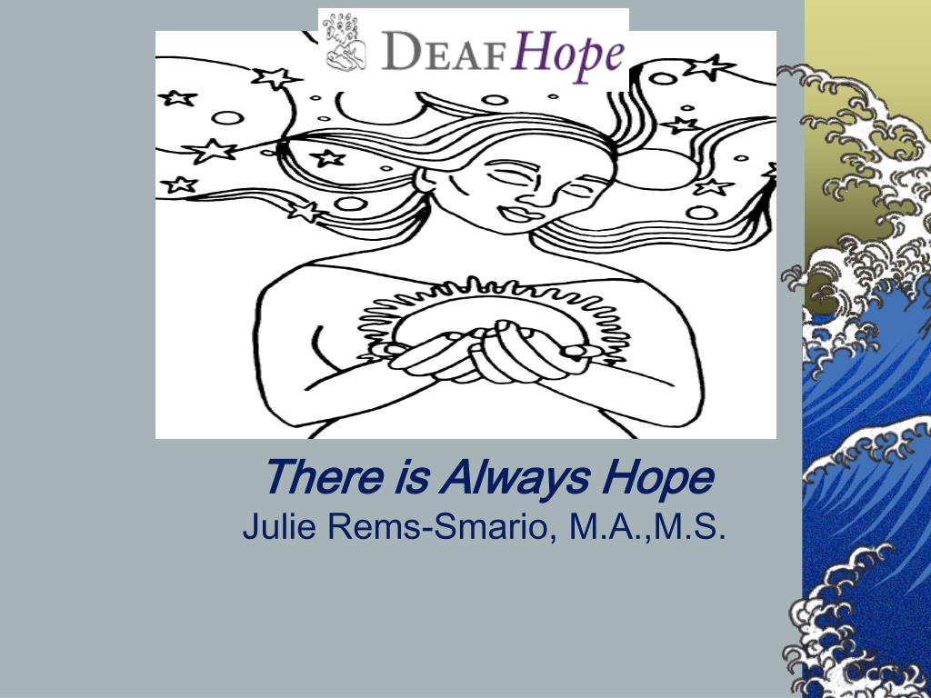 there is always hope julie rems smario m a m s l.