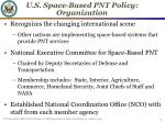 u s space based pnt policy organization
