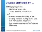 develop staff skills by