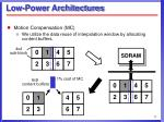 low power architectures