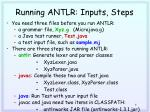 running antlr inputs steps