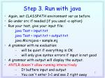 step 3 run with java