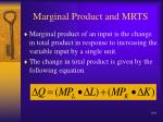 marginal product and mrts