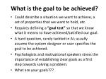 what is the goal to be achieved