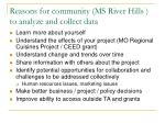 reasons for community ms river hills to analyze and collect data