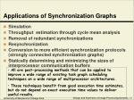 applications of synchronization graphs
