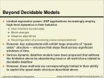 beyond decidable models