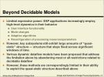 beyond decidable models