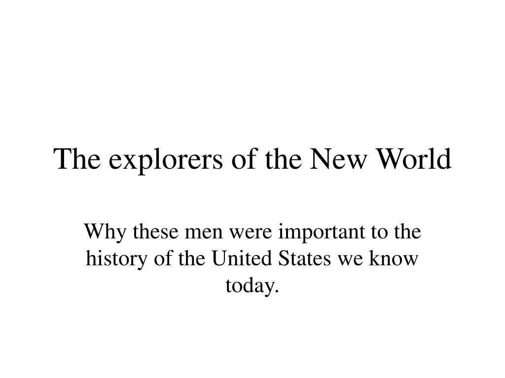 the explorers of the new world l.